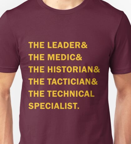 Travelers - The Leader & The Medic & The Historian & The Tactician & The Technical Specialist Unisex T-Shirt