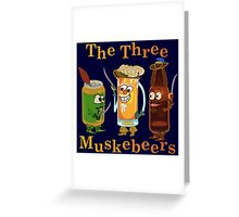 Funny Beer Pun Three Muskebeers Greeting Card