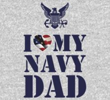 I LOVE MY NAVY DAD Kids Clothes
