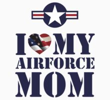 I LOVE MY AIRFORCE MOM by PARAJUMPER