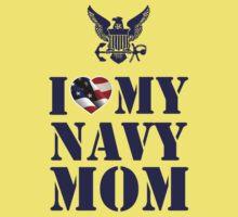 I LOVE MY NAVY MOM Kids Tee