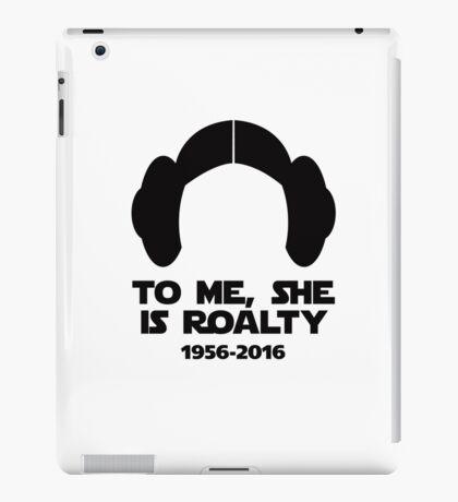 To Me, She is Roalty iPad Case/Skin
