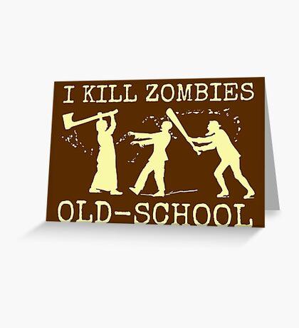 Funny Retro Old School Zombie Killer Hunter Greeting Card