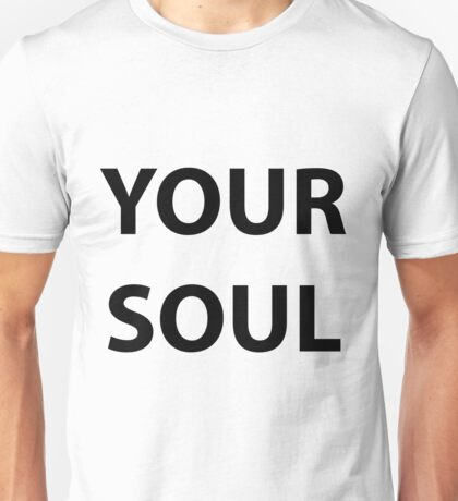 Your Soul Logo Unisex T-Shirt