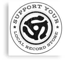 Support Your Local Record Store Canvas Print