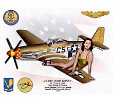 Hurry Home Honey (North American P51 Mustang) Photographic Print