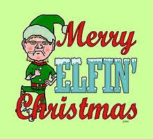 Funny Merry Elfin Christmas Bah Humbug by emkayhess