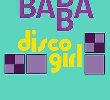BABBA - Disco Girl by hordak87