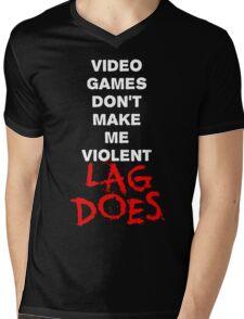 Video Games Don't Make Me Violent - Lag Does T Shirt Mens V-Neck T-Shirt