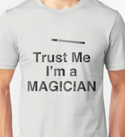 Trust Me I;m a Magician funny Magic Design Unisex T-Shirt