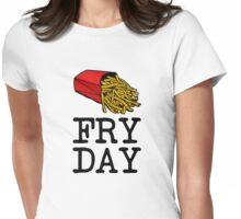 Fry Day funny French Fries Friday Womens Fitted T-Shirt