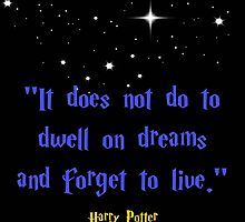 Do Not Forget to Live by WhereMagicLives