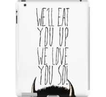 Where the Wild Things Are - We'll Eat You Up Cutout iPad Case/Skin