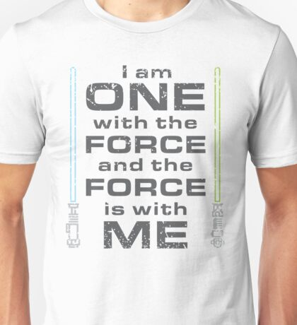 Force is with Me - Both Unisex T-Shirt