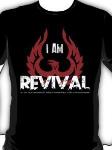 I Am Revival - Red Phoenix Version T-Shirt