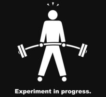 Experiment In Progress - Weightlifting (Clothing) Baby Tee