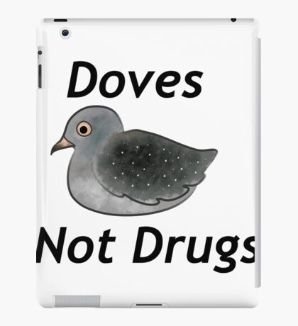 Diamond Doves Not Drugs iPad Case/Skin