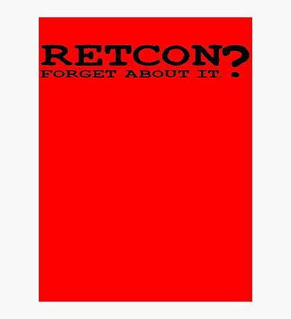 RETCON? Photographic Print