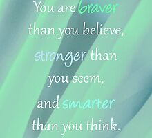 Braver, Stronger, Smarter by WhereMagicLives