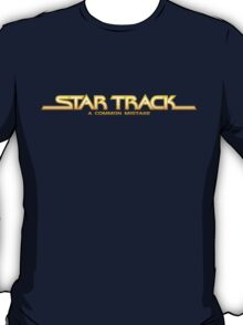 Star Track: A Common Mistake T-Shirt
