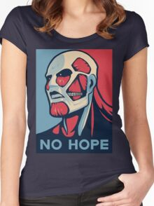 No Hope on Titan Women's Fitted Scoop T-Shirt