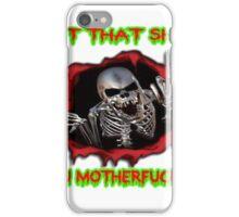 eat that shit, you motherfucker iPhone Case/Skin
