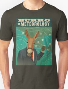 Burro of Meteorology Unisex T-Shirt