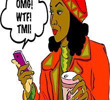 OMG! WTF! TMI! (C) 2014 by Lisa Michelle Garrett