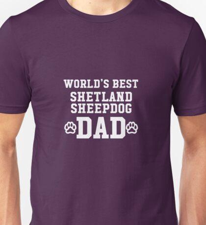 World's Best Shetland Sheepdog Dad Unisex T-Shirt
