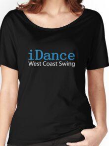 iDance West Coast Swing Women's Relaxed Fit T-Shirt