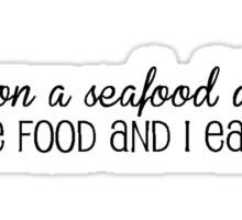 Seafood Diet Sticker