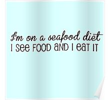 Seafood Diet Poster