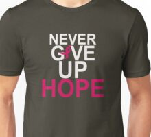 Never Give Up Hope Unisex T-Shirt