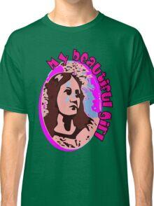 Beautiful girl Classic T-Shirt