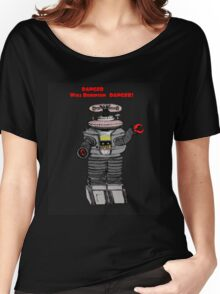 Danger Will Robinson, Danger! Women's Relaxed Fit T-Shirt