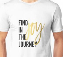 "Pink Motivational Poster ""Find Joy In The Journey"" Inspirational Quote Home Wall Art Printable Art Typographic Print Printable Wall Art Unisex T-Shirt"