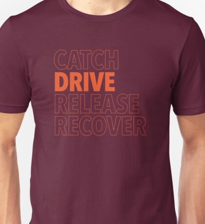 Catch, Drive, Release, Recover (Orange) Unisex T-Shirt