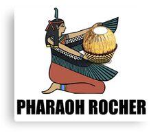 Pharaoh Rocher Canvas Print