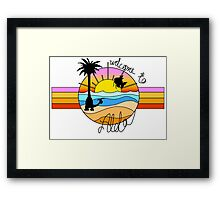 Welcome to Alola Framed Print