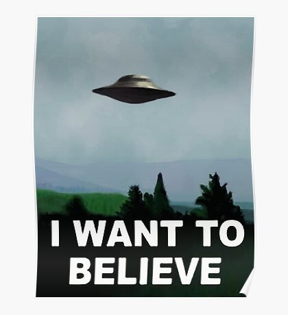 The X Files - I want to believe  Poster