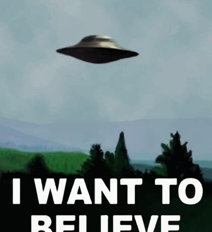 The X Files - I want to believe  Sticker