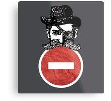 No Entry Cowboy! Metal Print