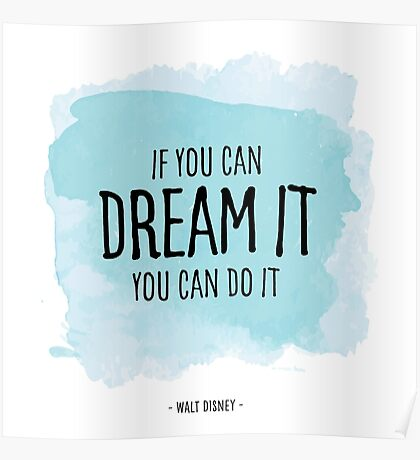 Walt Disney Quote on Dreams Poster