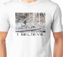 """I Believe"" In Bigfoot Unisex T-Shirt"