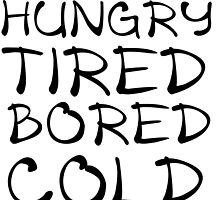 HUNGRY TIRED BORED COLD by Divertions