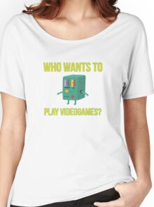 Who wants to play videogames? Women's Relaxed Fit T-Shirt