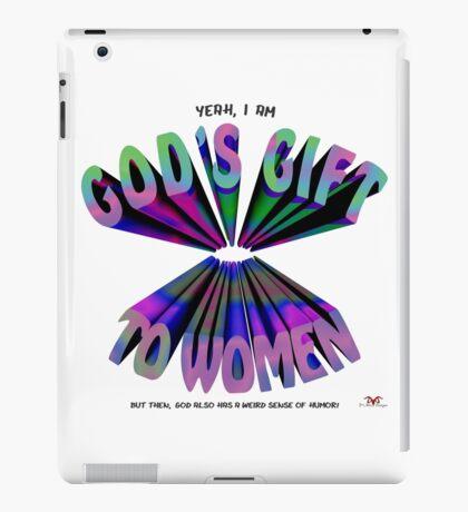 God's Gift to Women iPad Case/Skin