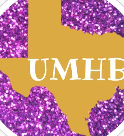 University of Mary Hardin Baylor Sticker