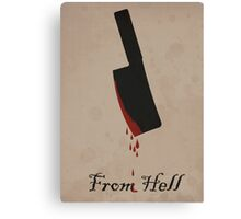 From Hell Print Canvas Print