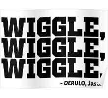 Wiggle Poster